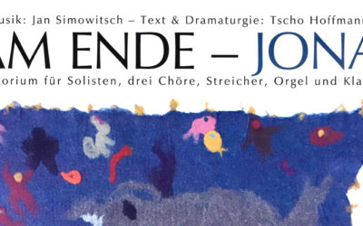 AM ENDE – JONA (ORATORIUM) 6.APRIL